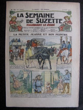 La Semaine de Suzette 27e année n°22 (1931) La petite Jeanne et son peintre - Bleuette - Bécassine