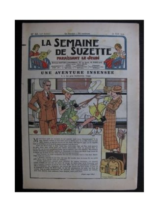 La Semaine de Suzette 35e année n°40 (1939) - Une aventure insensée
