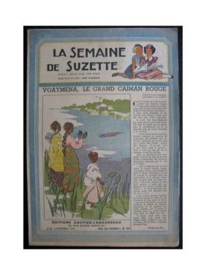 La Semaine de Suzette 37e année n°8 (1946) Voaymena le grand caïman rouge (Bleuette)