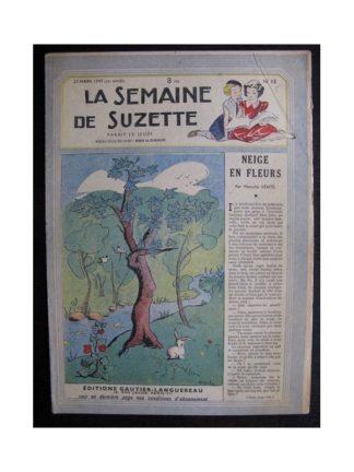 La Semaine de Suzette 38e année n°13 (1947) Neige en fleurs