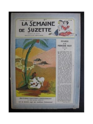 La Semaine de Suzette 38e année n°16 (1947) Ouardi et la princesse Nuit (Bleuette)