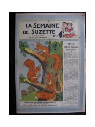 La Semaine de Suzette 38e année n°26 (1947) Mob le petit écureuil insouciant