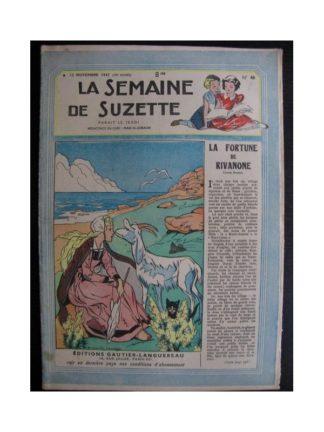 La Semaine de Suzette 38e année n°46 (1947) La fortune de Rivanone