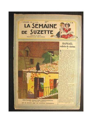 La semaine de Suzette 39e année n°49 (1948) Raphaël, vedette de cinéma