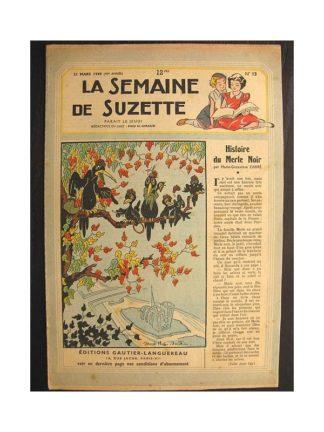 La semaine de Suzette 40e année n°13 (1949) Histoire du merle noir (Bleuette)