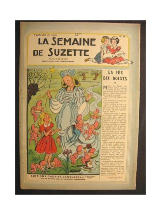 La semaine de Suzette 40e année n°23 (1949) La fée dix doigts (Bleuette)