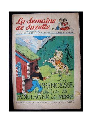 LA SEMAINE DE SUZETTE 41e ANNEE (1950) n°13 La princesse de la montagne de verre