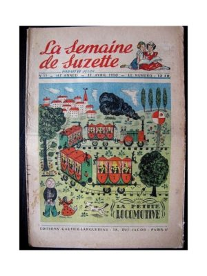 LA SEMAINE DE SUZETTE 41e ANNEE (1950) n°15 La petite locomotive (Bleuette)