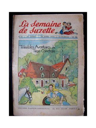 LA SEMAINE DE SUZETTE 41e ANNEE (1950) n°16 Terribles aventures de 3 canetons
