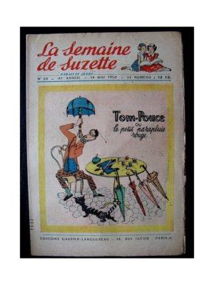LA SEMAINE DE SUZETTE 41e ANNEE (1950) n°20 Tom-Pouce ou le parapluie rouge