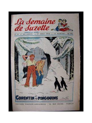 LA SEMAINE DE SUZETTE 41e ANNEE (1950) n°33 Corentin et le pingouins
