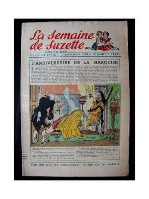 LA SEMAINE DE SUZETTE 41e ANNEE (1950) n°36 L'anniversaire de la marquise