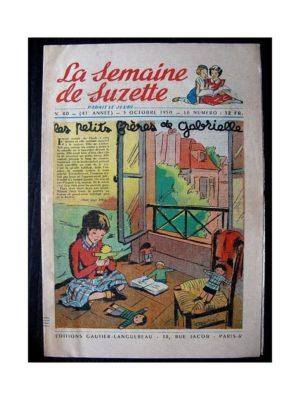 LA SEMAINE DE SUZETTE 41e ANNEE (1950) n°40 Les petits frères de Gabrielle (Bleuette)