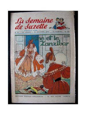 LA SEMAINE DE SUZETTE 41e ANNEE (1950) n°43 Nine et le Zanzibar (Bleuette)
