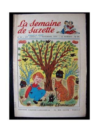 LA SEMAINE DE SUZETTE 41e ANNEE (1950) n°44 Mathieu l'écureuillet