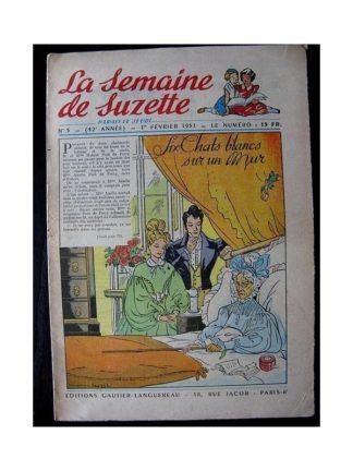 LA SEMAINE DE SUZETTE 42e ANNEE (1951) n°5 Six chats blancs sur un mur (Bleuette)