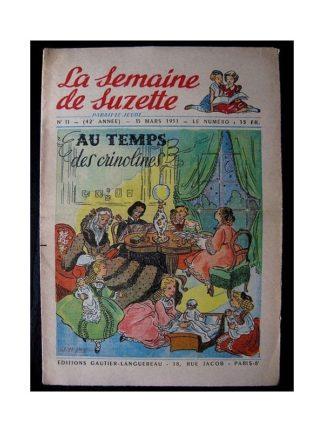 LA SEMAINE DE SUZETTE 42e ANNEE (1951) n°11 Le temps des crinolines