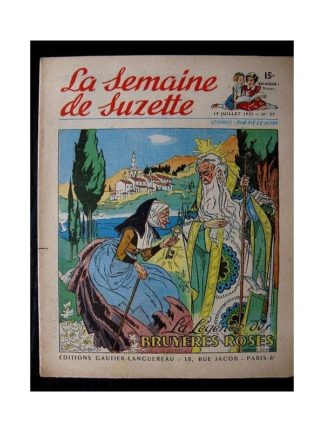 LA SEMAINE DE SUZETTE 42e ANNEE (1951) n°29 La légende des bruyères roses