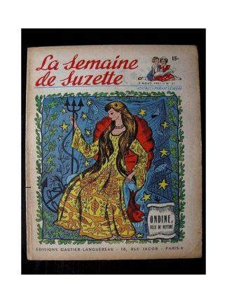 LA SEMAINE DE SUZETTE 42e ANNEE (1951) n°31 Ondine, Fille de Neptune (Bleuette)
