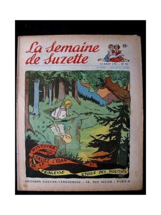 LA SEMAINE DE SUZETTE 42e ANNEE (1951) n°34 Skutt l'élan et la princesse étoile des mousses