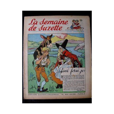 LA SEMAINE DE SUZETTE 42e ANNEE (1951) n°37 Ainsi ferai-je! (conte gallois)