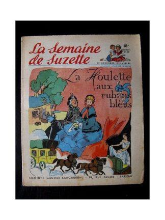 LA SEMAINE DE SUZETTE 42e ANNEE (1951) n°44 La houlette aux rubans bleus