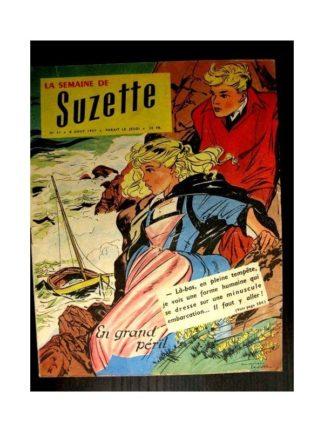 LA SEMAINE DE SUZETTE 48e année (1957) N°37 EN GRAND PERIL