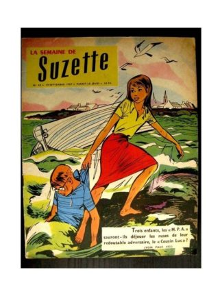 LA SEMAINE DE SUZETTE 48e année (1957) N°43 M.P.A. CONTRE COUSIN LUC