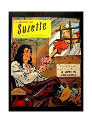 LA SEMAINE DE SUZETTE 49e année (1957) N°3 LE CHANT DU PRISONNIER