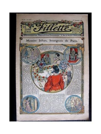 FILLETTE N°46 (1er septembre 1910) MESSIRE JEHAN BOURGEOIS DE PARIS (Poupée fillette)
