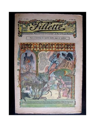 FILLETTE N°85 (1er juin 1911) LEGENDE DU CHEVALIER SANS-COEUR Poupée Fillette