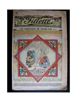 FILLETTE (SPE) 1912 N°124 LES AVENTURES DE RAYON D'OR (Poupée Fillette – Coiffure Odette)