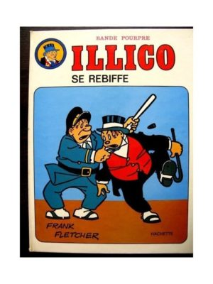ILLICO SE REBIFFE (FRANK FLETCHER - HACHETTE) EO