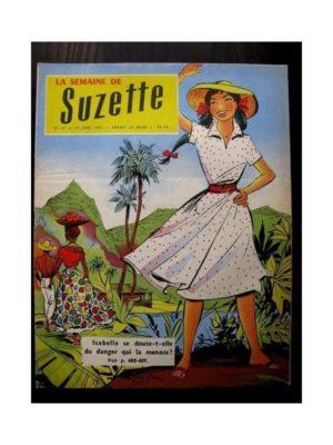 LA SEMAINE DE SUZETTE 48e année N°31 (27 juin 1957) LE PROTEGE D'ISABELLE
