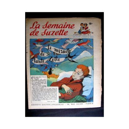 La Semaine de Suzette n°7 (17 janvier 1952) LE MIRACLE DE TANTE ZETTE (Françoise Bertier)