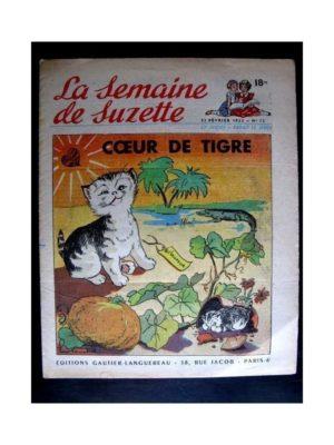 La Semaine de Suzette n°12 (21 février 1952) COEUR DE TIGRE / COQUIN LE PETIT COCKER