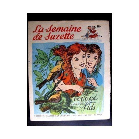 La Semaine de Suzette n°28 (12 juin 1952) VOYAGE AUTOUR DES NIDS / COQUIN LE PETIT COCKER