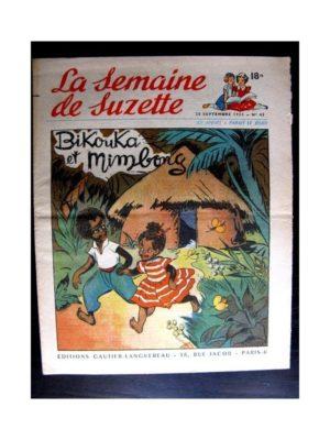 La Semaine de Suzette n°43 (25 septembre1952) BIKOUKA ET MIMBONG / DESTIN DE POUPEE