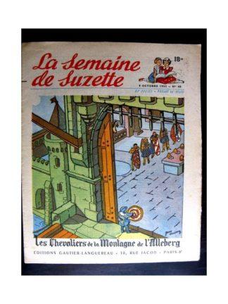 La Semaine de Suzette n°45 (9 octobre1952) LES CHEVALIERS DE LA MONTAGNE DE L'ALLEBERG (J. Desrieux)