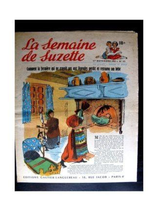 La Semaine de Suzette n°52 (27 novembre1952) LA FERMIERE QUI NE CROYAIT PAS AUX LEGENDES (Françoise Bertier)