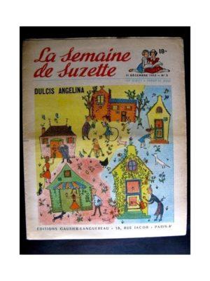 La Semaine de Suzette n°2 (11 décembre1952) DULCIS ANGELINA (Edith Follet)