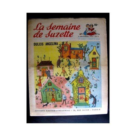 La Semaine de Suzette n°2 (11 décembre1952) DULCIS ANGELINA (Michelle Daufresne / Edith Follet)