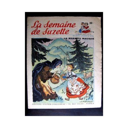 La Semaine de Suzette n°15 (12 mars 1953) LA MARMITE MAGIQUE (Edith Follet / Calvo)