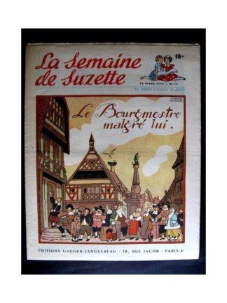 La Semaine de Suzette n°17 (26 mars 1953) LE BOURGMESTRE MALGRE LUI (Maggie Salcedo / Calvo)
