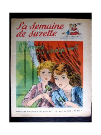 La Semaine de Suzette n°37 (13 août1953) L'HOMME AU VISAGE VERT (Edith Follet)