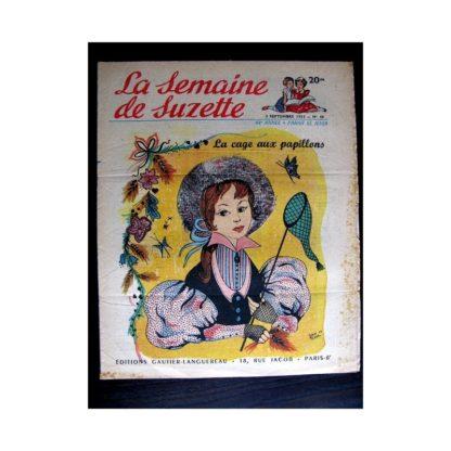 La Semaine de Suzette n°40 (3 septembre 1953) LA CAGE AUX PAPILLONS (Jan Tinel / Edith Follet)