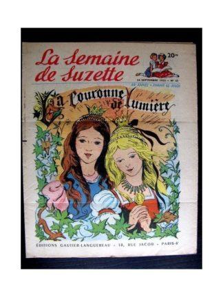 La Semaine de Suzette n°43 (24 septembre 1953) LA COURONNE DE LUMIERE (Claire Marchal)