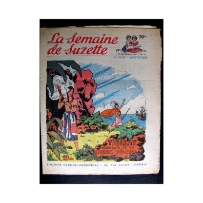 La Semaine de Suzette n°51 (19 novembre 1953) TIBISAY PRINCESSE DE LA SIERRA NEVADA