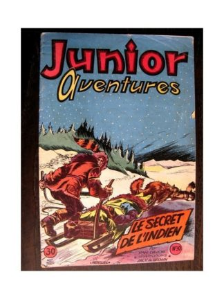JUNIOR AVENTURES N°30 LE SECRET DE L'INDIEN (Editions des Remparts 1953)