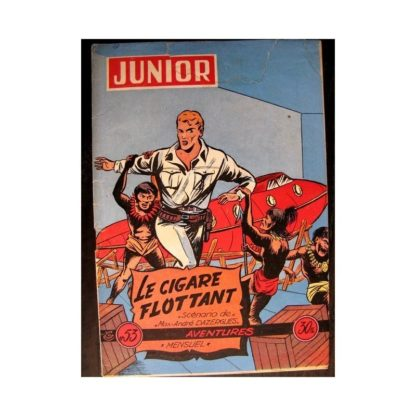 JUNIOR AVENTURES N°53 LE CIGARE FLOTTANT (Editions des Remparts 1955)
